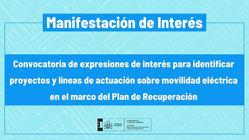 El MITECO lanza una convocatoria de expresiones de interés para identificar proyectos y líneas de actuación sobre movilidad eléctrica en el marco del Plan de Recuperación