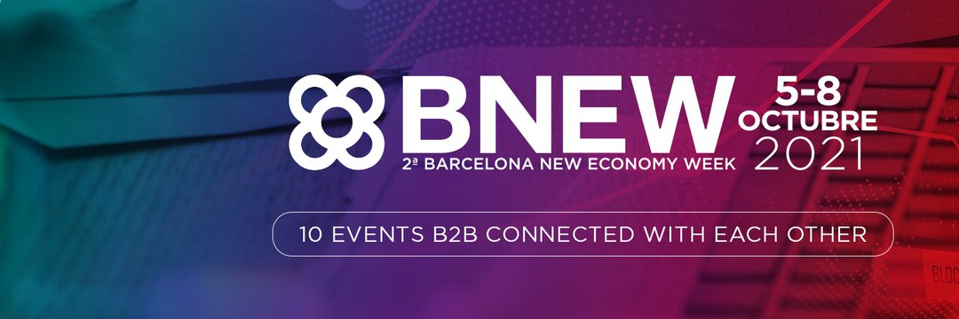Barcelona New Economy Week - BNEW 2021